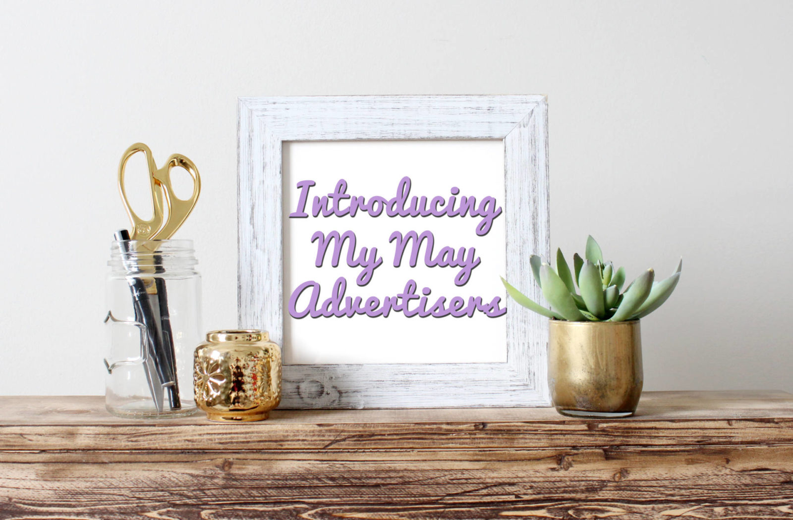 introducing my may advertisers